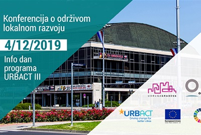 Konferencija o održivom lokalnom razvoju / Info dan programa URBACT III