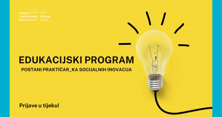 Poziv za drugu generaciju praktičarki i praktičara socijalnih inovacija – prijavi se!